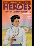 Susan La Flesche Picotte: Discovering History's Heroes