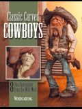 Classic Carved Cowboys: 8 Fun Caricatures from the Wild West