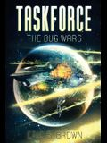 Taskforce: The Bug Wars