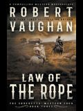 Law Of The Rope: A Classic Western