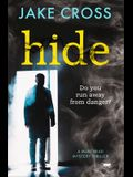 Hide: A Must Read Mystery Thriller