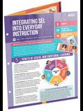 Integrating Sel Into Everyday Instruction (Quick Reference Guide)