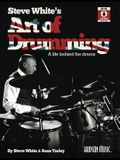 Steve White's Art of Drumming: A Life Behind the Drums