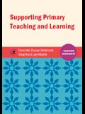 Supporting Primary Teaching and Learning: Teaching Assistants