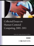 Collected Essays on Human-Centered Computing, 2001-2011