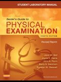 Student Laboratory Manual for Seidel's Guide to Physical Examination - Revised Reprint