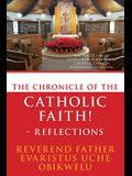 The Chronicle of the Catholic Faith - Reflections