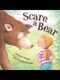 Scare a Bear