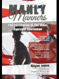 Manly Manners: The Cultivation of the Inner, Spiritual Gentleman