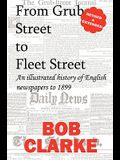 From Grub Street to Fleet Street
