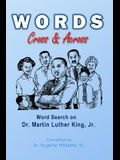 Words Cross & Across: Word Search on Dr. Martin Luther King Jr