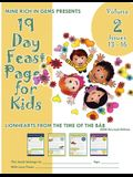 19 Day Feast Pages for Kids Volume 2 / Book 4: Early Bahá'í History - Lionhearts from the Time of the Báb (Issues 13 - 16)