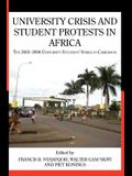University Crisis and Student Protests in Africa. the 2005 -2006 University Students' Strike in Cameroon