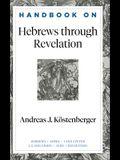 Handbook on Hebrews Through Revelation