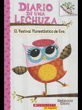 Diario de Una Lechuza #1: El Festival Florestástico de Eva (Eva's Treetop Festival), 1: Un Libro de la Serie Branches