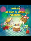 Make a Wish, Albert!: 3-D Shapes