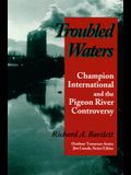 Troubled Waters: Champion International Pigeon River Controversy