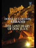 The Lost Diary of Don Juan: An Account of the True Arts of Passion and the Perilous Adventure of Love (Center Point Platinum Fiction (Large Print))