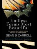 Endless Forms Most Beautiful: The New Science of Evo Devo. Sean B. Carroll