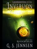 Inversion: Riven Worlds Book Two