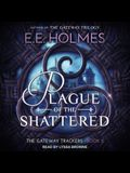 Plague of the Shattered Lib/E