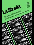 La Strada: Federico Fellini, director (Rutgers Films in Print)