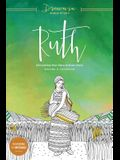 Ruth: Discovering Your Place in God's Story