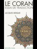 Coran - Essai de Traduction (Le)