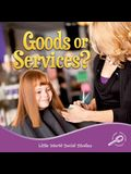 Goods or Services?