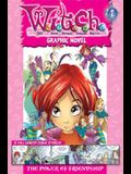 W.I.T.C.H. Graphic Novel: The Power of Friendship - Book #1