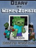 Diary of a Minecraft Wimpy Zombie Book 3: Monster Christmas (Unofficial Minecraft Series)