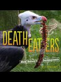 Death Eaters: Meet Nature's Scavengers