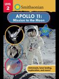 Smithsonian Reader: Apollo 11: Mission to the Moon
