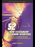 52 New Testament Sermon Starters Book Four, Volume 1