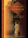 Indian Summer: The Secret History of the End of an Empire