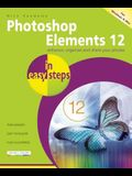 Photoshop Elements 12 in Easy Steps: For Windows and Mac
