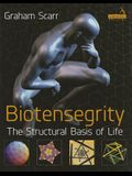 Biotensegrity - The Architecture of Life