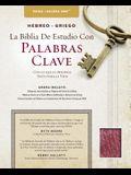 The Hebrew-Greek Key Word Study Bible Spanish Edition: Reina-Valera 1960 Edition Bonded Black
