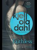 Faithless, 5