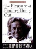 The Pleasure of Finding Things Out: The Best Short Works of Richard Feynman (Helix Books)