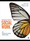 Introduction to Social Work: An Advocacy-Based Profession