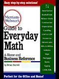 Merriam-Webster's Guide to Everyday Math: A Home and Business Reference