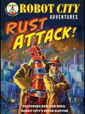 Rust Attack!: Robot City Adventures, #2