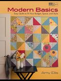 Modern Basics: Easy Quilts to Fit Your Budget, Space, and Style