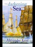 The Darkening Sea (The Bolitho Novels) (Volume 20)