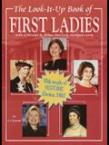 The Look-It-Up Book of First Ladies
