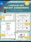 Instant Assessments for Data Tracking, Grade K: Language Arts