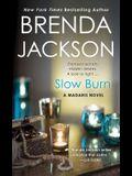 Slow Burn: A Madaris Novel (Madaris Family Novels)