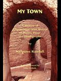 My Town: A Memoir of Albuquerque, New Mexico in Poems, Prose and Photographs