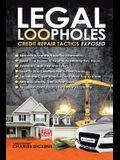 Legal Loopholes: Credit Repair Tactics Exposed